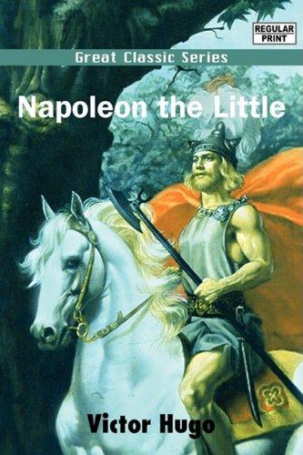 9788132025368: Napoleon the Little