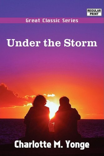 Under the Storm (8132026268) by Charlotte M. Yonge