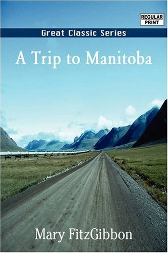 9788132027195: A Trip to Manitoba