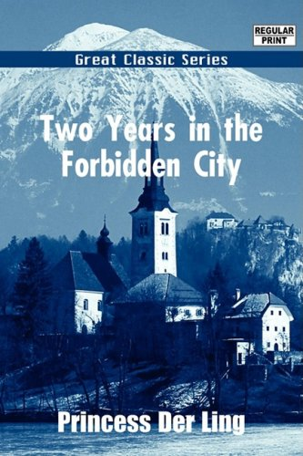 9788132030638: Two Years in the Forbidden City