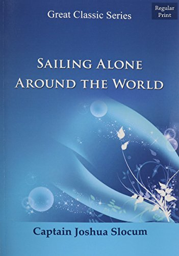 9788132030690: Sailing Alone Around the World (Great Classic Series)