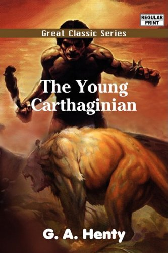 9788132031604: The Young Carthaginian (Great Classic)
