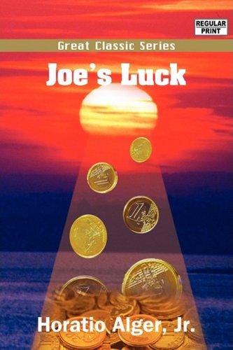Joe's Luck: Alger, Horatio, Jr