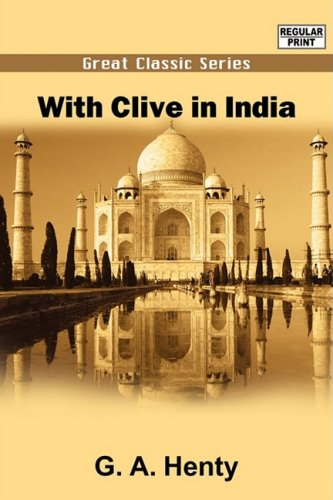 9788132036463: With Clive in India
