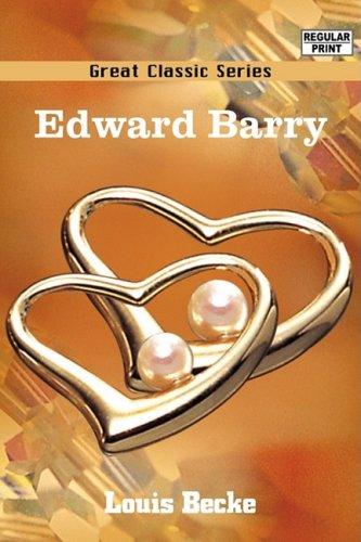 Edward Barry (8132037723) by Louis Becke