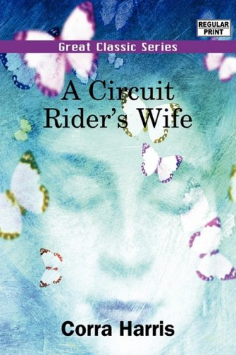 9788132038672: A Circuit Rider's Wife