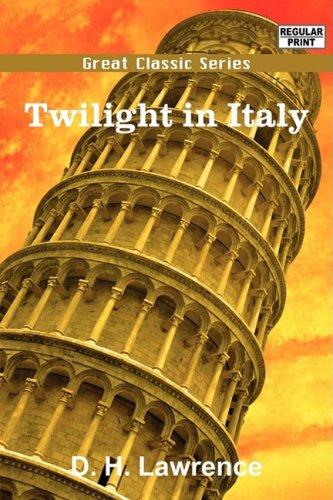 9788132039433: Twilight in Italy