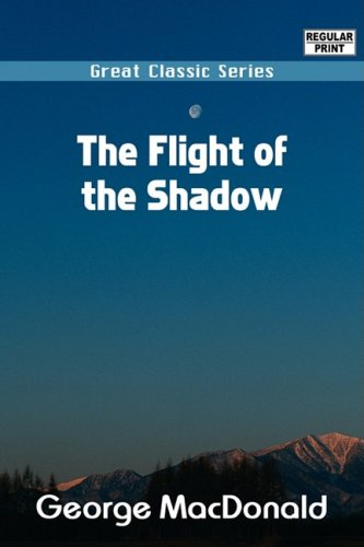 9788132039488: The Flight of the Shadow