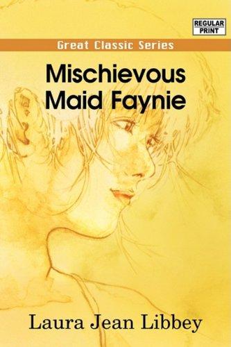 9788132040828: Mischievous Maid Faynie