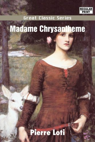 9788132041917: Madame Chrysantheme