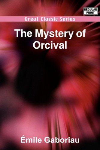 9788132042754: The Mystery of Orcival
