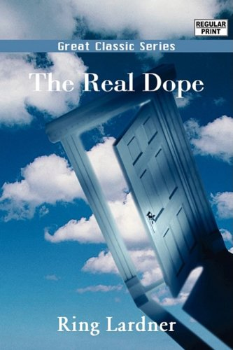 The Real Dope (813204679X) by Lardner, Ring