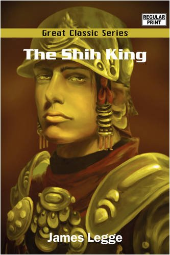9788132048732: The Shih King
