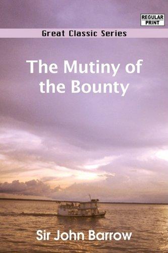 9788132052029: The Mutiny of the Bounty