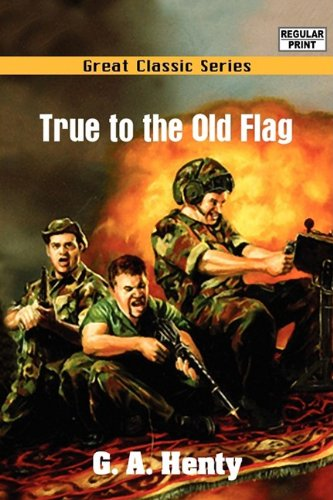 9788132053804: True to the Old Flag