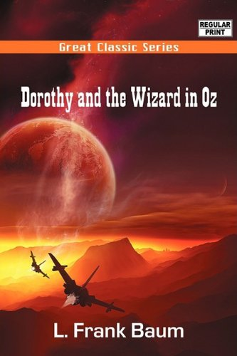 Dorothy and the Wizard in Oz (9788132053941) by L. Frank Baum