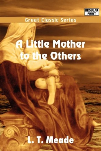 9788132054917: A Little Mother to the Others