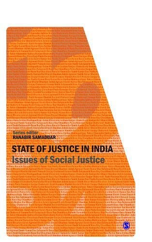 Issues of Social Justice (State of Justice in India Series: Vols. I-IV)