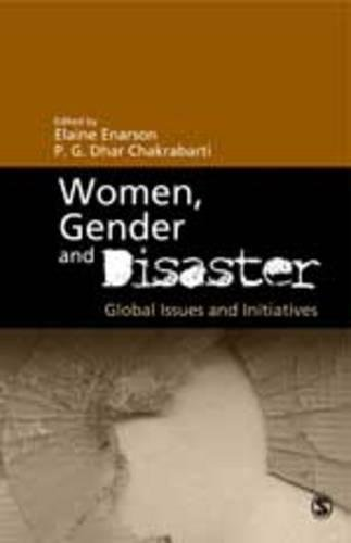 Women, Gender and Disaster: Global Issues and Initiatives