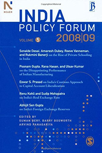 India Policy Forum: 2008-09: Volume 5: Suman Bery, Barry Bosworth, and Arvind Panagariya (eds)