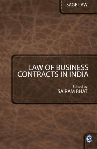 Law of Business Contracts in India: Sairam Bhat (ed.)