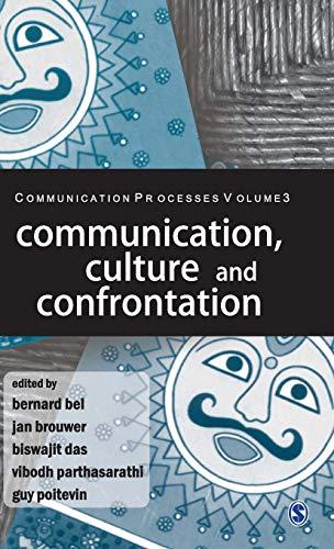 Communication, Culture and Confrontation: Bernard Bel, Jan Brouwer, Biswajit Das, Vibosh ...