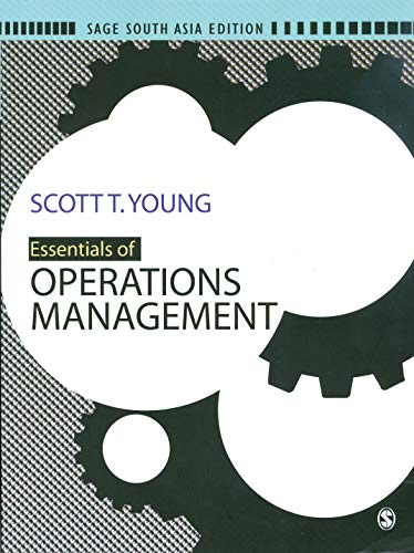 Essentials of Operations Management: Scott T. Young