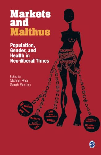 9788132102977: Markets and Malthus: Population, Gender and Health in Neo-liberal Times