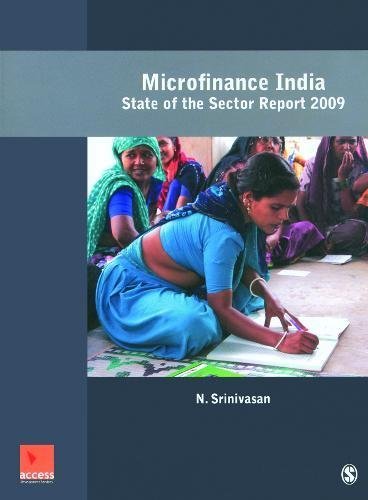 Microfinance India: A State of the Sector Report 2009: N. Srinivasan