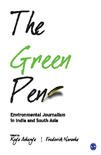 9788132103011: The Green Pen: Environmental Journalism in India and South Asia