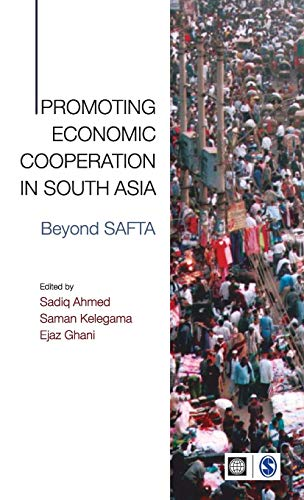 9788132103110: Promoting Economic Cooperation in South Asia: Beyond SAFTA