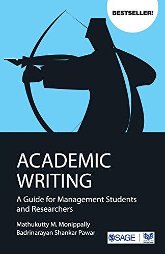 Academic Writing: A Guide for Management Students: Badrinarayan Shankar Pawar,Mathukutty