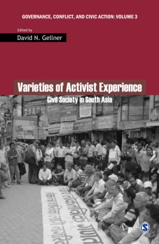 9788132104506: Varieties of Activist Experience: Civil Society in South Asia (Governance, Conflict and Civic Action)