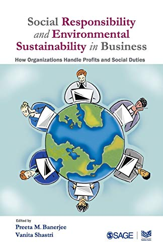 9788132104643: Social Responsibility and Environmental Sustainability in Business: How Organizations Handle Profits and Social Duties (Response Books)