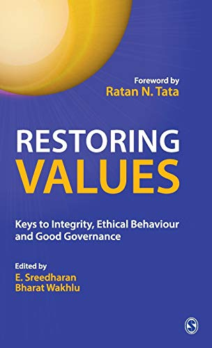 9788132104759: Restoring Values: Keys to Integrity, Ethical Behaviour and Good Governance