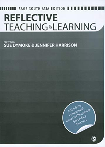Reflective Teaching and Learning: (Developing as a Reflective Secondary Teacher): Jennifer Harrison...
