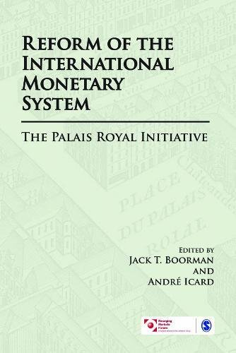 Reform of the International Monetary System: The Palais Royal Initiative