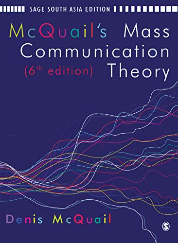 9788132105794: McQuail's Mass Communication Theory: Sixth Edition