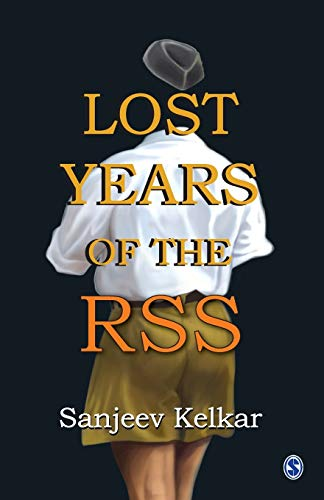 9788132105909: Lost Years of the RSS