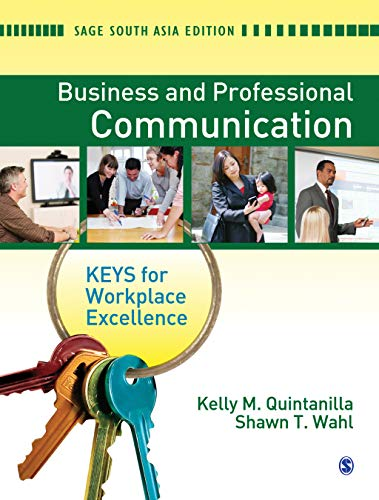 Business and Professional Communication: Keys for Workplace Excellence
