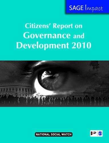 Citizens` Report on Governance and Development 2010: National Social Watch