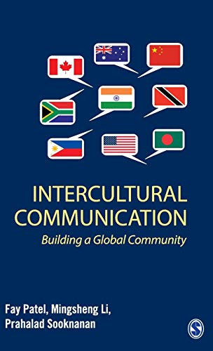 Intercultural Communication: Building a Global Community: Fay Patel,Mingsheng Li,Prahalad Sooknanan