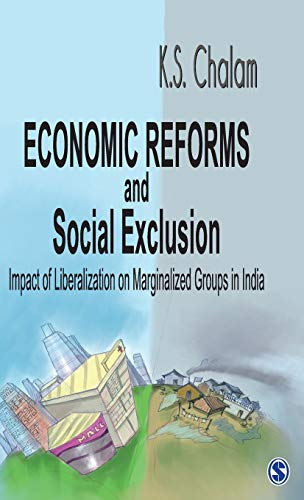 Economic Reforms and Social Exclusion: Impact of: K.S. Chalam