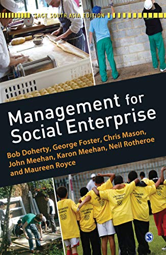 Management for Social Enterprise: Bob Doherty,Chris Mason,George Foster,John Meehan,Karon Meehan,...