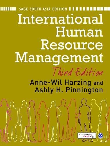 International Human Resource Management (Third Edition): Anne-Wil Harzing & Ashy Pinnigton (Eds)