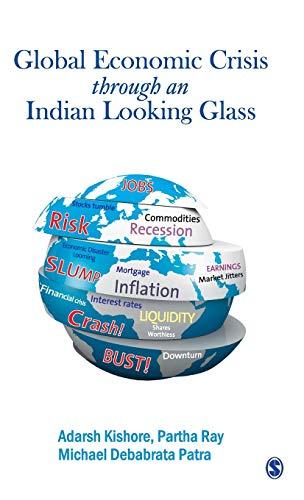 The Global Economic Crisis Through An Indian: Kishore