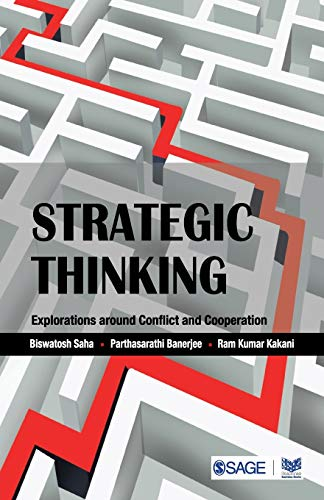 Strategic Thinking: Explorations Around Conflict and Cooperation