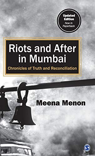 9788132107002: Riots and After in Mumbai: Chronicles of Truth and Reconciliation