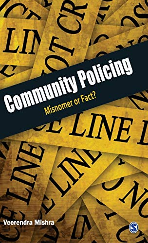 9788132107279: Community Policing: Misnomer or Fact?