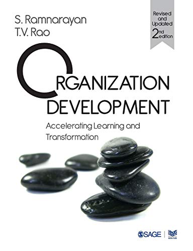 Organization Development : Accelerating Learning and Transformation: S Ramnarayan and T V Rao